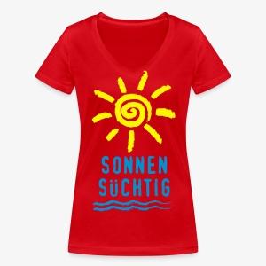 Sonnensüchtig Sonne Welle Spass Spaß Text T-Shirt - Frauen Bio-T-Shirt mit V-Ausschnitt von Stanley & Stella