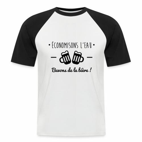 Economisons l'eau, buvons de la bière !  - T-shirt baseball manches courtes Homme