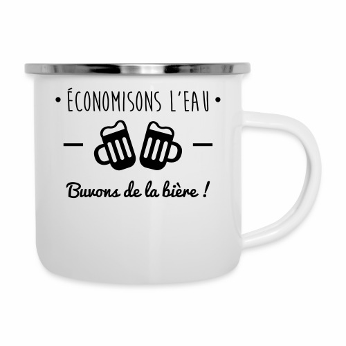 Economisons l'eau, buvons de la bière !  - Tasse émaillée