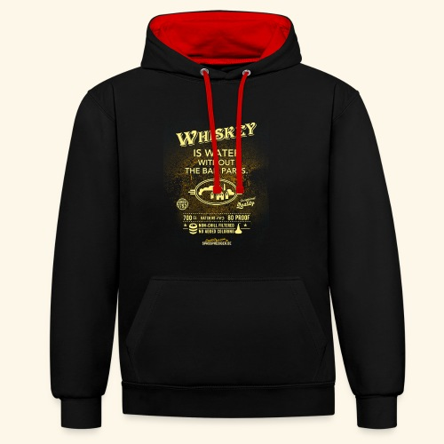 Whiskey Shirt Whiskey is water without the bad parts - Kontrast-Hoodie