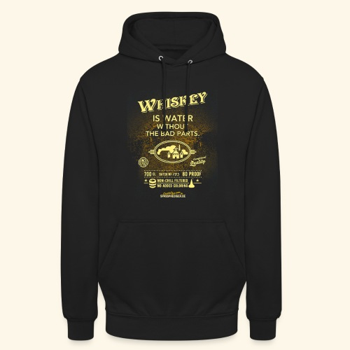 Whiskey Shirt Whiskey is water without the bad parts - Unisex Hoodie