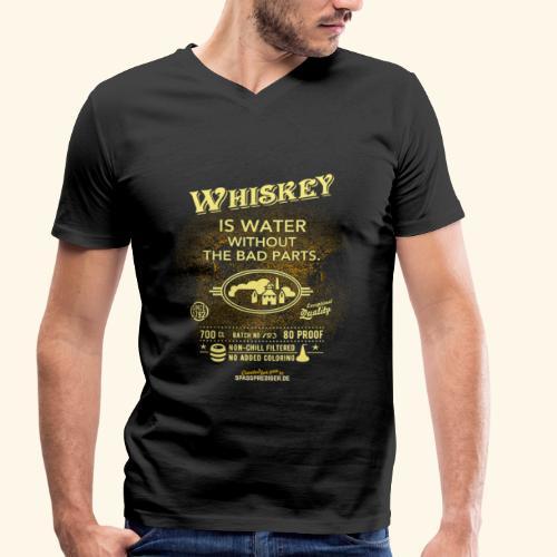 Whiskey Shirt Whiskey is water without the bad parts - Männer Bio-T-Shirt mit V-Ausschnitt von Stanley & Stella
