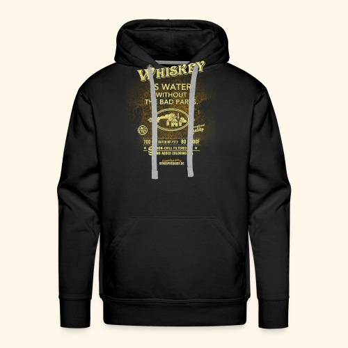 Shirt Whiskey is water without the bad parts - Männer Premium Hoodie