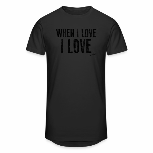 When I love I love by Francisco Evans ™ - Men's Long Body Urban Tee