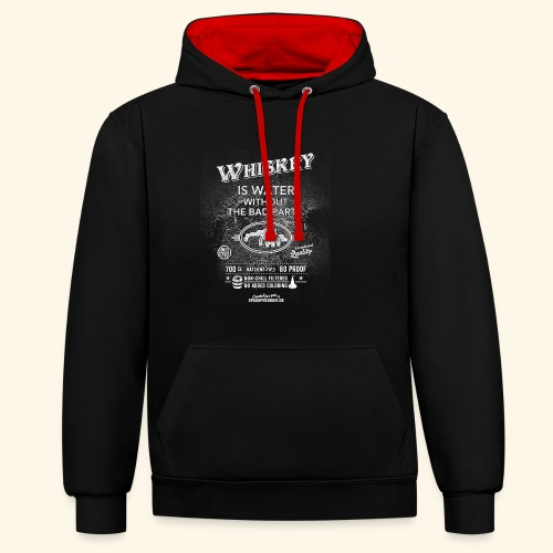 Shirt Whiskey is water without the bad parts - Kontrast-Hoodie
