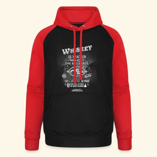 Shirt Whiskey is water without the bad parts - Unisex Baseball Hoodie