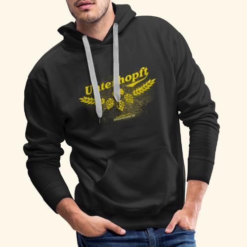 Unterhopft - das Original, distressed - Männer Premium Hoodie