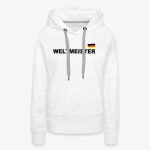 Fussball Weltmeister Germany Fahne Deutschland Sport T-Shirt - Frauen Premium Hoodie