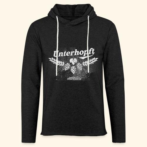 Unterhopft T-Shirt, distressed - Leichtes Kapuzensweatshirt Unisex