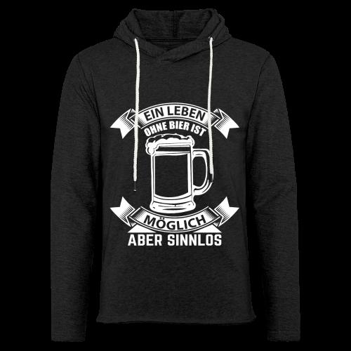 Ein Leben ohne Bier - Leichtes Kapuzensweatshirt Unisex