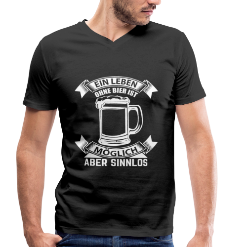 Ein Leben ohne Bier - Männer Bio-T-Shirt mit V-Ausschnitt von Stanley & Stella