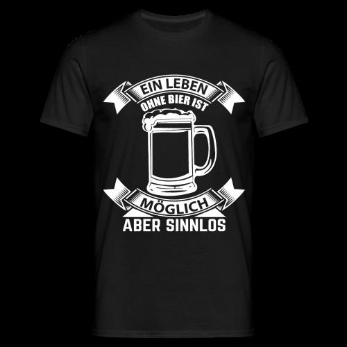 Ein Leben ohne Bier - Männer T-Shirt