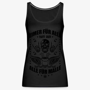 Eimer für alle Malle Spruch Skull Totenkopf T-Shirt 34 - Frauen Premium Tank Top