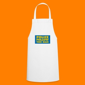 Police Follow This Man - Cooking Apron