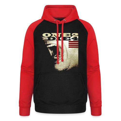 ONE2DIE4 | Std.shirt - Unisex Baseball Hoodie