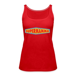 Supermamma - Premium singlet for kvinner