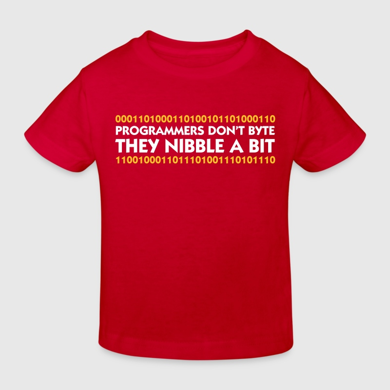 Red Programmers don't Byte - They Nibble (2c) Kids' Shirts - Kids' Organic T-shirt