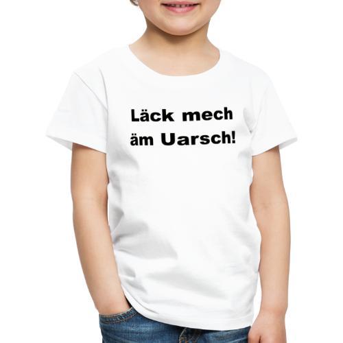 Shirt Läck mech äm Uarsch - Leck mich am Arsch - Kinder Premium T-Shirt