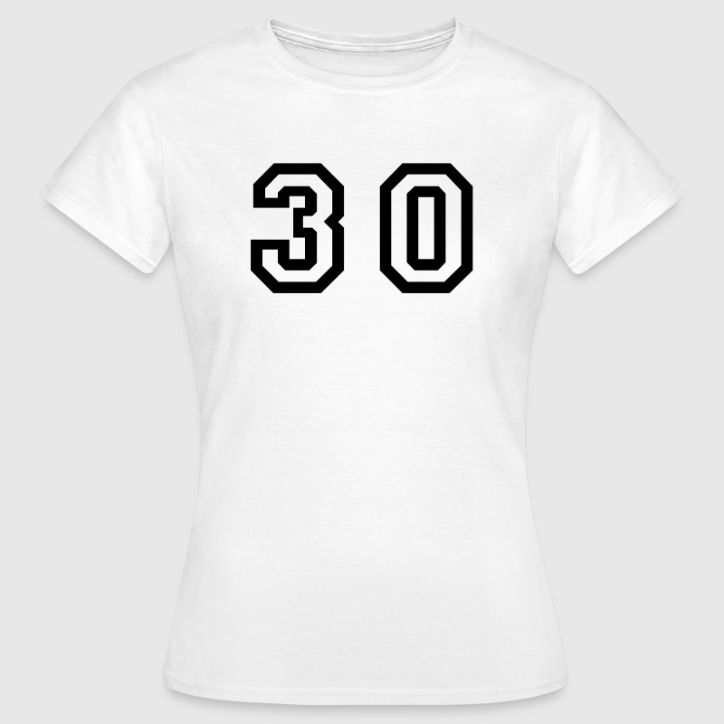 White Number - 30 - Thirty Women's T-Shirts - Women's T-Shirt
