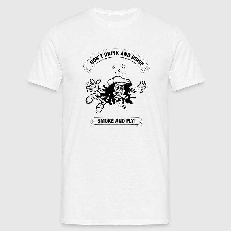 White why drink and drive smoke and fly Men's T-Shirts - Men's T-Shirt