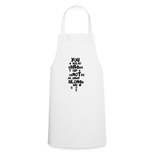 you are not alone - Cooking Apron