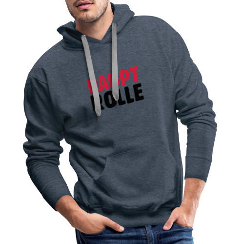 Hauptrolle T-Shirt - Männer Premium Hoodie