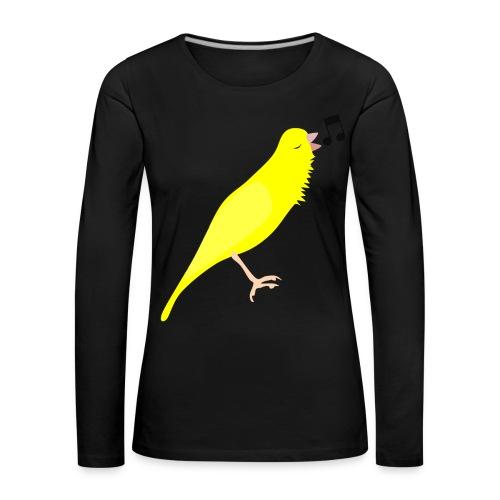 Zangkanarie - Vrouwen Premium shirt met lange mouwen