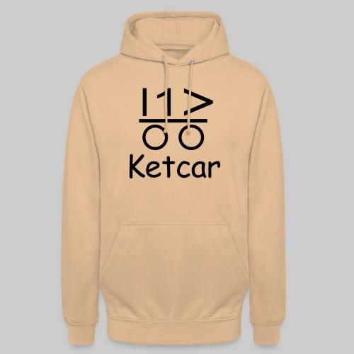 Ketcar für Frauen - Unisex Hoodie