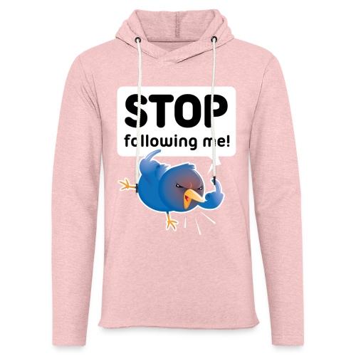 Stop following me (voorkant) - Lichte hoodie unisex