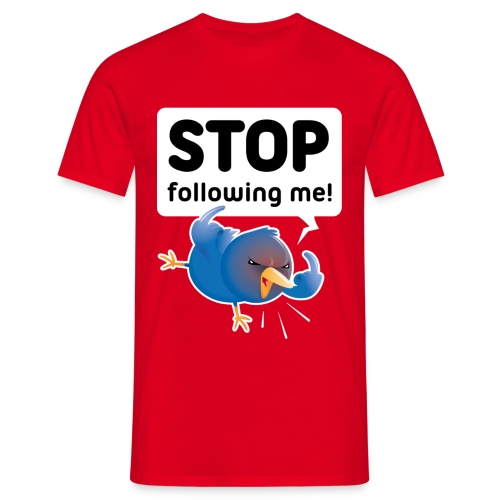 Stop following me (voorkant) - Mannen T-shirt