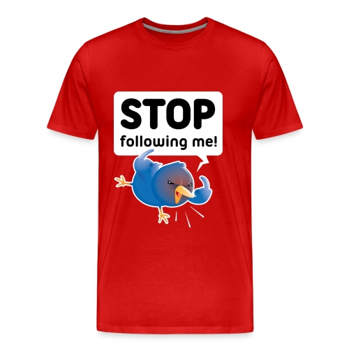 Stop following me (voorkant) - Mannen Premium T-shirt