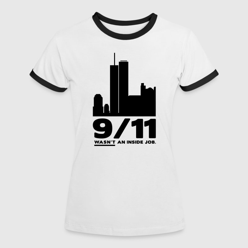 White/black 9/11 WASN'T AN INSIDE JOB Women's T-Shirts - Women's Ringer T-Shirt