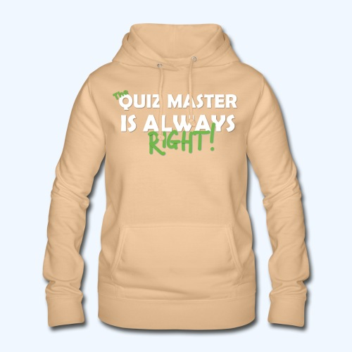 The Quiz Master is always right T-Shirt in Brown - Women's Hoodie