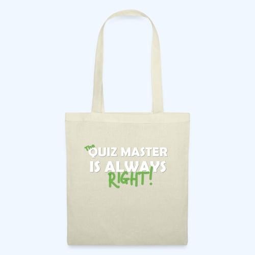 The Quiz Master is always right T-Shirt in Brown - Tote Bag