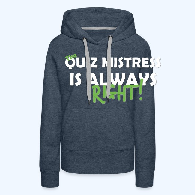 Quiz Mistress is always right T-Shirt in Brown