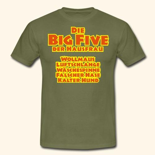 Die Big Five der Hausfrau, Kerlie - Männer T-Shirt