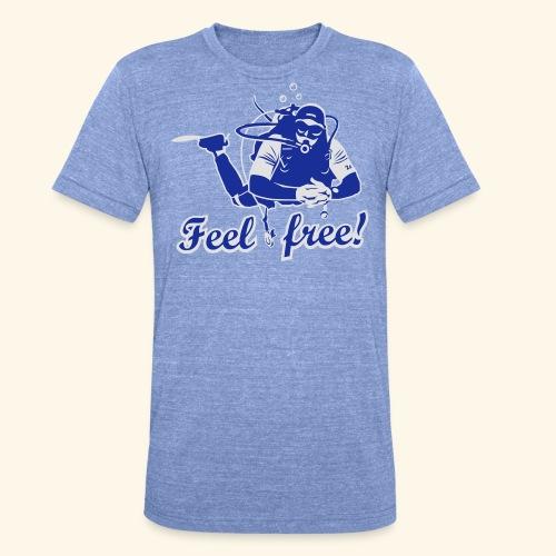 Feel free!, bicolor - Unisex Tri-Blend T-Shirt von Bella + Canvas