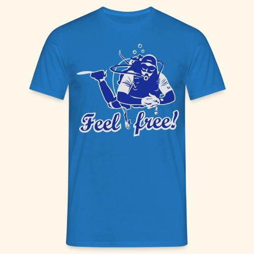 Feel free!, bicolor - Männer T-Shirt