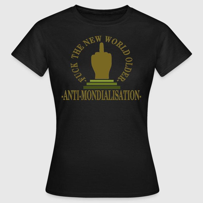 Anti mondialisation - T-shirt Femme