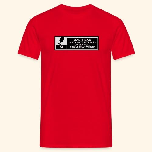 Malthead Warning, Girlie - Männer T-Shirt
