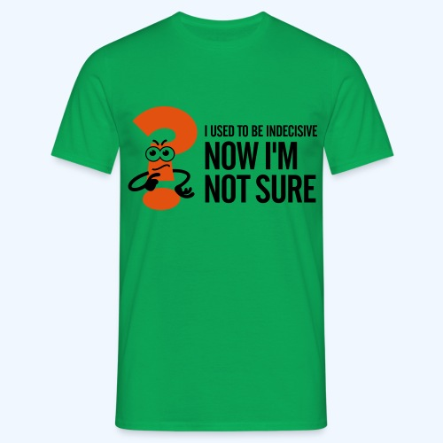 Green Indecisive Mens T-Shirt - Men's T-Shirt