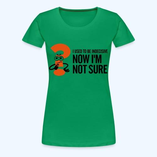 Green Indecisive Mens T-Shirt - Women's Premium T-Shirt