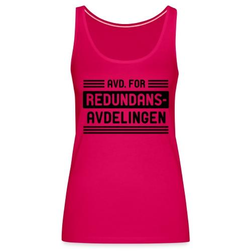 Avd. for redundans-avdelingen - Premium singlet for kvinner