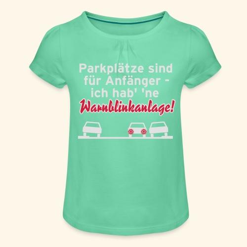 Warnblinker, Kerlie - Mädchen-T-Shirt mit Raffungen