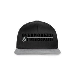 Overworked & Underpaid - Snapback Cap