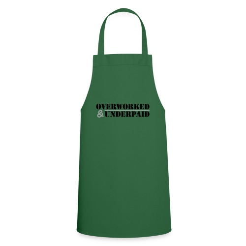 Overworked & Underpaid - Cooking Apron