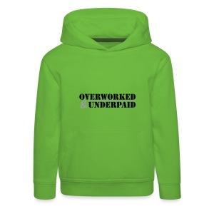 Overworked & Underpaid - Kids' Premium Hoodie