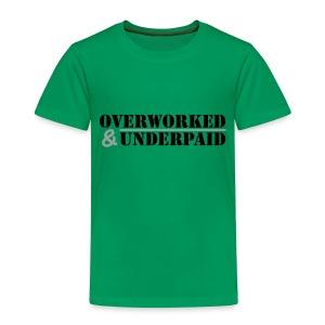 Overworked & Underpaid - Kids' Premium T-Shirt