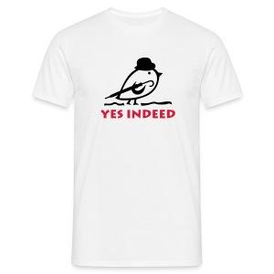 TWEETLERCOOLS - YES INDEED - Männer T-Shirt