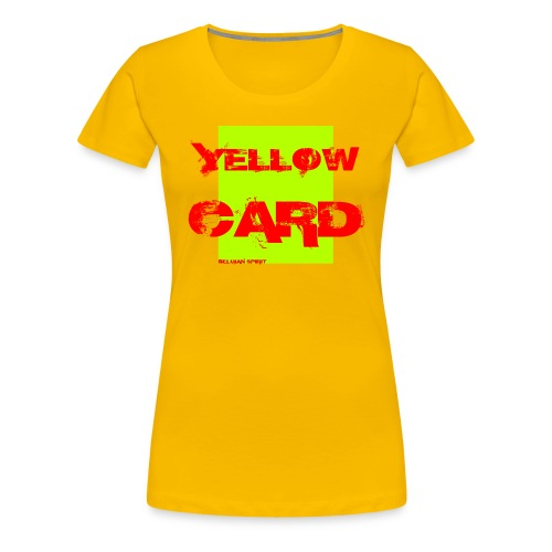BELGIAN-YELLOW-CARD - T-shirt Premium Femme